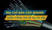 Cáp quang luồn cống rẻ nhất tại Hà Nội